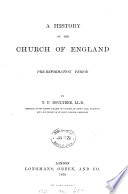 A history of the Church of England  Pre Reformation period