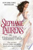 The Untamed Bride Plus Two Full Novels and Bonus Material Cobra Quartet For A Special Price Read