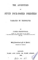The Adventures of Seven Four footed Foresters