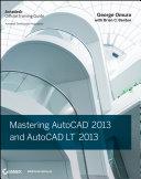 Mastering AutoCAD 2013 and AutoCAD LT 2013