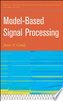 Model Based Signal Processing