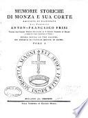 Memorie storiche di Monza e sua corte raccolte ed esaminate dal canonico Anton Francesco Frisi