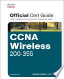 CCNA Wireless 200 355 Official Cert Guide