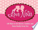 Love Notes Notes To Share Nothing Keeps A