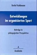 Entwicklungen im organisierten Sport
