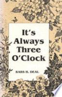 It s Always Three O clock