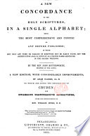 A New Concordance To The Holy Scriptures By The Rev John Butterworth A New Edition With Considerable Improvements By Adam Clarke Under The Superintendence Of Rev William Jenks