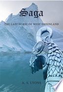 Saga: The Last Norse of West Greenland