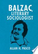 Balzac  Literary Sociologist