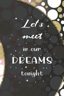 Let S Meet In Our Dreams Tonight