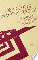 Progress In Self Psychology V 14
