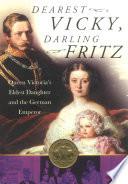 Dearest Vicky  Darling Fritz
