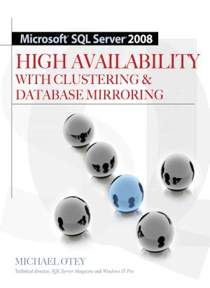 Microsoft SQL Server 2008 High Availability with Clustering & Database Mirroring - ISBN:9780071596077