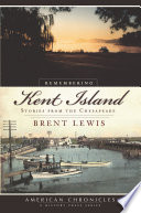 Remembering Kent Island