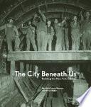 The City Beneath Us