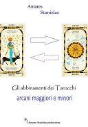 Tarocchi abbinamenti fra arcani maggiori e minori Cartomanzia pratica
