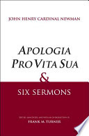 Apologia Pro Vita Sua and Six Sermons