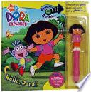 Hello  Dora