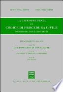La giurisprudenza sul codice di procedura civile  Coordinata con la dottrina  Aggiornamento 2006 2010
