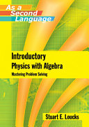 Introductory Physics with Algebra as a Second Language