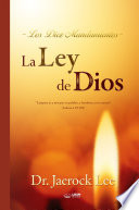 La Ley de Dios   The Law of God  Spanish Edition