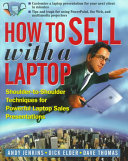 How to Sell with a Laptop  Shoulder to Shoulder Techniques for Powerful Laptop Sales Presentations