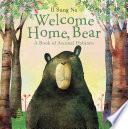 Welcome Home, Bear