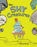 The Shy Creatures : plan to one day be a doctor...