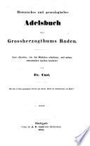 Historisches und genealogisches Adelsbuch des Grossherzogthums Baden