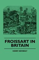 Froissart in Britain