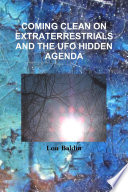 COMING CLEAN ON EXTRATERRESTRIALS