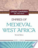 Empires of Medieval West Africa : Ghana, Mali, Songhay Book Cover