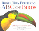 Roger Tory Peterson S Abc Of Birds