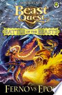 Battle of the Beasts 1  Ferno vs Epos
