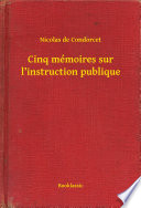 illustration Cinq mémoires sur l'instruction publique