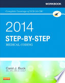 Workbook For Step By Step Medical Coding 2014 Edition