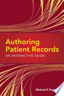 Authoring Patient Records An Interactive Guide
