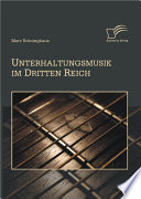 Unterhaltungsmusik im Dritten Reich