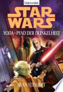 Star Wars  Yoda   Pfad der Dunkelheit
