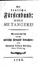 Book Der teutsche Fürstenbund: Noli Me Tangere