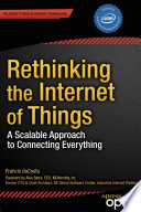 Rethinking The Internet Of Things : things was a 2014 jolt award finalist,...