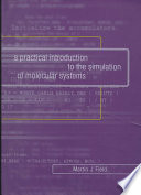 A Practical Introduction to the Simulation of Molecular Systems