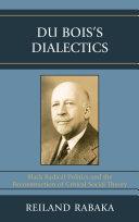 Du Bois's Dialectics