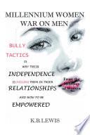 Millennium Women War On Men