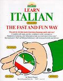 Learn Italian  Italiano  the Fast and Fun Way Book PDF