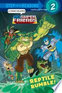 Reptile Rumble   DC Super Friends