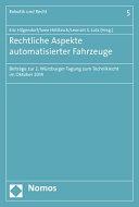 Rechtliche Aspekte Automatisierter Fahrzeuge