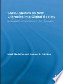 Social Studies as New Literacies in a Global Society