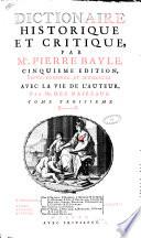 Dictionaire historique et critique, par mr. Pierre Bayle