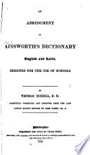 An Abridgment of Ainsworth s Dictionary  English and Latin